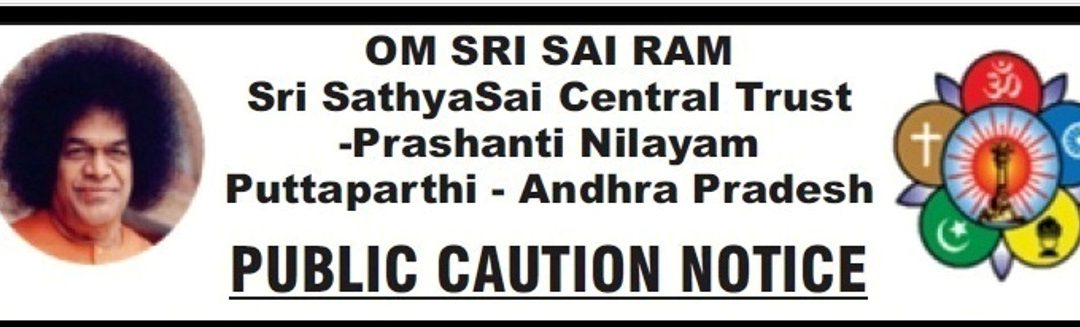 Public Notice by Sathya Sai Central Trust-Prashanthi Nilayam-14th July 2018