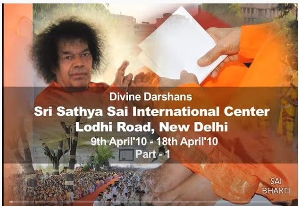 Bhagawan Sri Sathya Sai Baba's Visit -Delhi